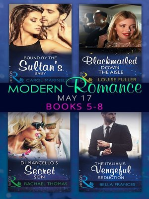 cover image of Modern Romance May 2017 Books 5 – 8
