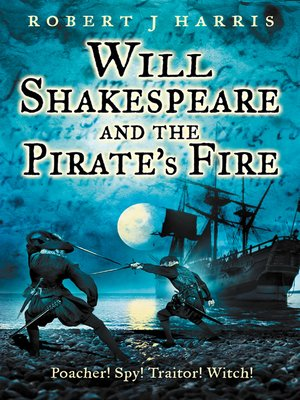 cover image of Will Shakespeare and the Pirate's Fire