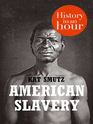 cover image of American Slavery in an Hour