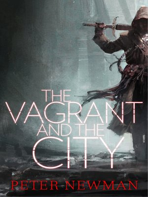 cover image of The Vagrant and the City