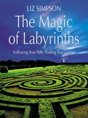 cover image of The Magic of Labyrinths