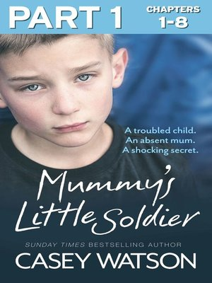 cover image of Mummy's Little Soldier, Part 1 of 3