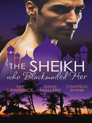 cover image of The Sheikh Who Blackmailed Her