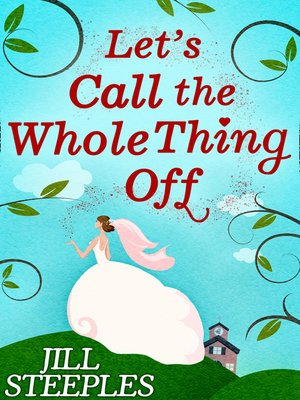 cover image of Let's Call the Whole Thing Off