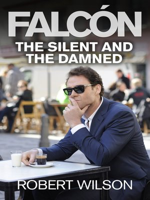 cover image of The Silent and the Damned
