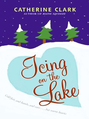 cover image of Icing on the Lake