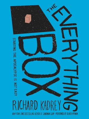 Richard kadrey overdrive rakuten overdrive ebooks audiobooks the everything box fandeluxe Ebook collections