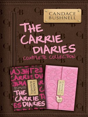 cover image of The Carrie Diaries Complete Collection