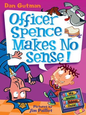 cover image of Officer Spence Makes No Sense