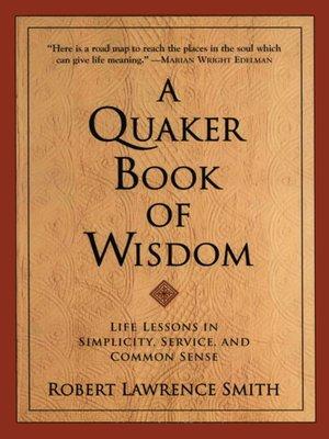 cover image of A Quaker Book of Wisdom