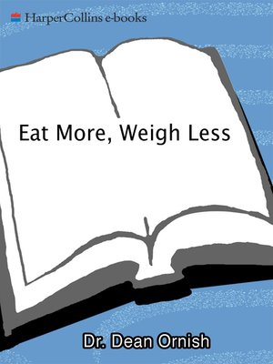 cover image of Eat More, Weigh Less