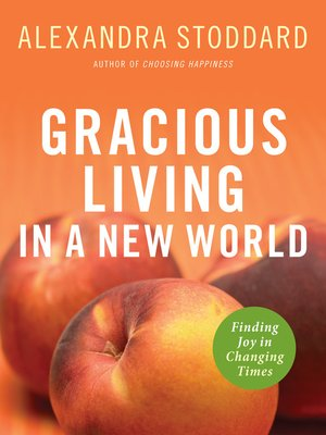 cover image of Gracious Living in a New World