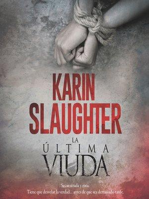cover image of Last Widow, the \ última viuda, La (Spanish edition)
