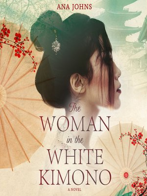 cover image of The Woman in the White Kimono