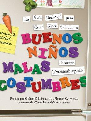 cover image of Buenos Ninos, Malas Costumbres