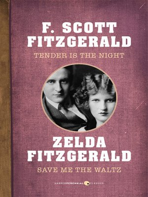 Zelda Fitzgerald Save Me The Waltz