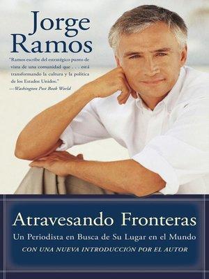 cover image of Atravesando Fronteras