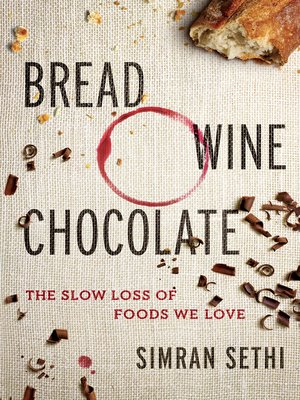 cover image of Bread, Wine, Chocolate