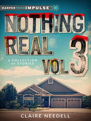 cover image of Nothing Real Volume 3