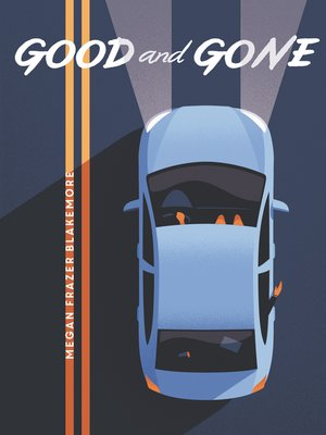 cover image of Good and Gone