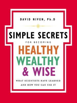cover image of The Simple Secrets for Becoming Healthy, Wealthy, and Wise