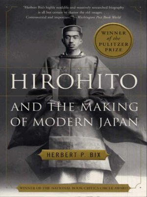 cover image of Hirohito and the Making of Modern Japan