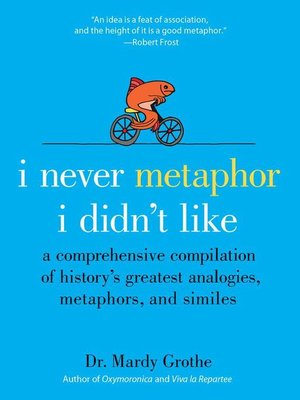 cover image of I Never Metaphor I Didn't Like