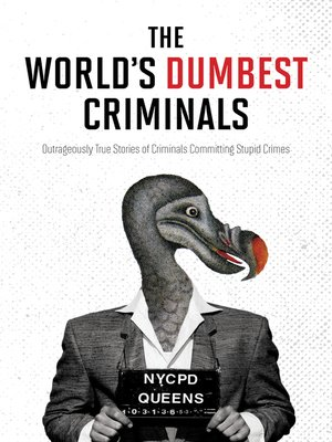 cover image of The World's Dumbest Criminals