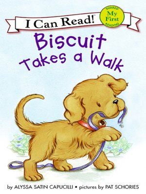 cover image of Biscuit Takes a Walk