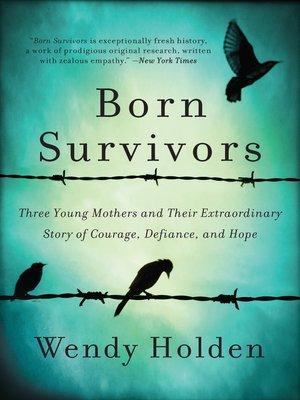 cover image of Born Survivors