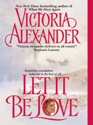 cover image of Let It Be Love