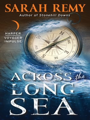 cover image of Across the Long Sea
