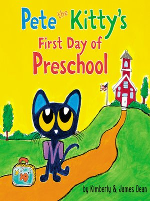 cover image of Pete the Kitty's First Day of Preschool