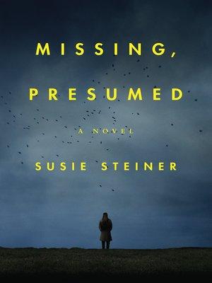 cover image of Missing, Presumed