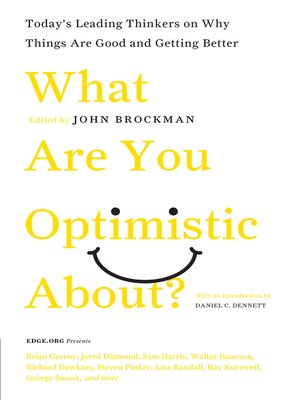 cover image of What Are You Optimistic About?