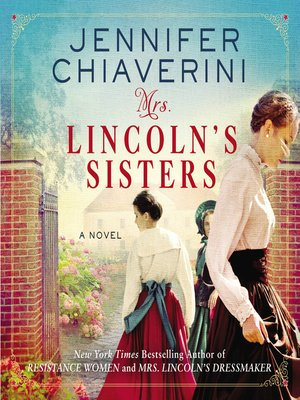 cover image of Mrs. Lincoln's Sisters