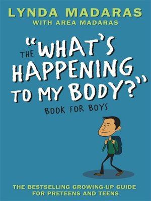 "cover image of The ""What's Happening to My Body?"" Book for Boys"