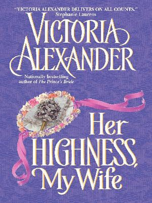 cover image of Her Highness, My Wife