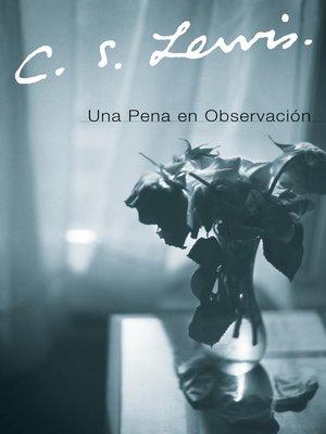 cover image of Una Pena en Observacion