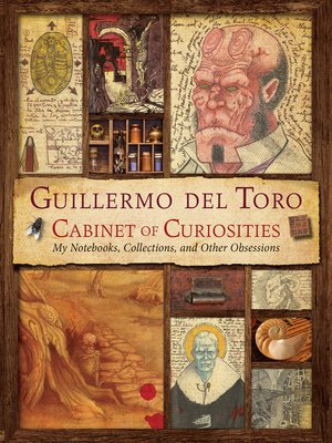 cover image of Guillermo del Toro's Cabinet of Curiosities