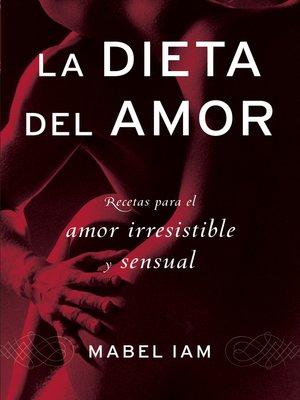 cover image of La dieta del amor
