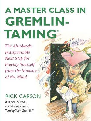 cover image of A Master Class in Gremlin-Taming(R)