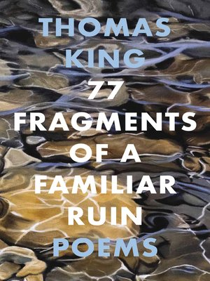 cover image of 77 Fragments of a Familiar Ruin