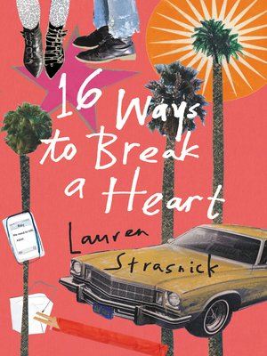 cover image of 16 Ways to Break a Heart