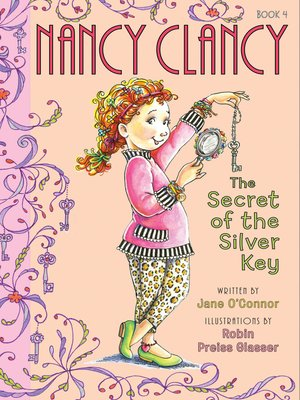 cover image of Nancy Clancy, the Secret of the Silver Key