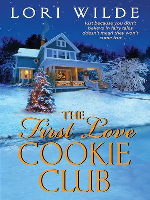 cover image of The First Love Cookie Club