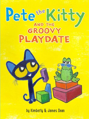 cover image of Pete the Kitty and the Groovy Playdate