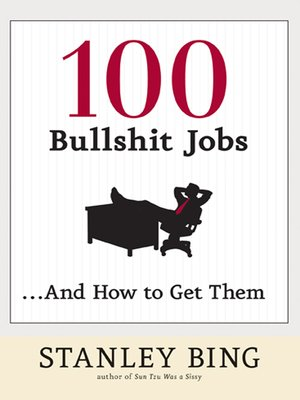 cover image of 100 Bullshit Jobs . . . And How to Get Them