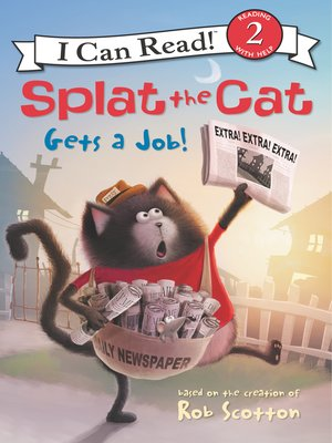 cover image of Splat the Cat Gets a Job!