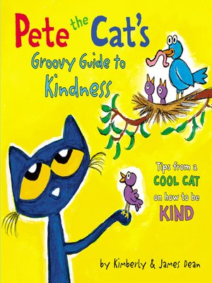 cover image of Pete the Cat's Groovy Guide to Kindness